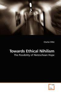 Towards Ethical Nihilism