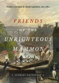 Friends of the Unrighteous Mammon