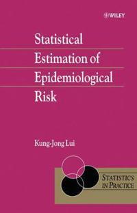 Statistical Estimation of Epidemiological Risk