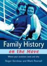 Family History on the Move