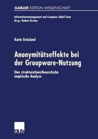Anonymitätseffekte Bei der Groupware-Nutzung