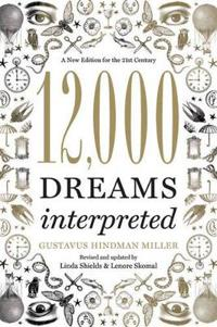12,000 dreams interpreted - a new edition for the 21st century
