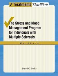 The Stress and Mood Management Program for Individuals With Multiple Sclerosis