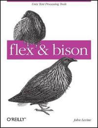 Flex & Bison [With Access Code]