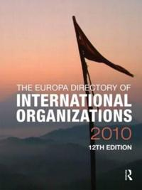 The Europa Directory of International Organizations 2010
