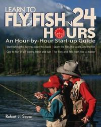 Learn to Fly-Fish in 24 Hours