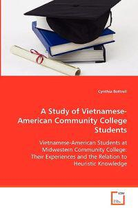 A Study of Vietnamese-American Community College Students