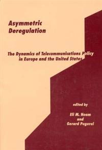 Asymmetric Deregulation