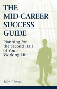 The Mid-Career Success Guide