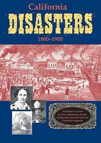 California Disasters 1812 - 1899
