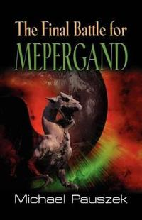 The Final Battle for Mepergand