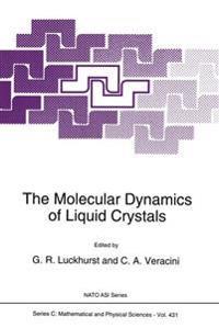 The Molecular Dynamics of Liquid Crystals