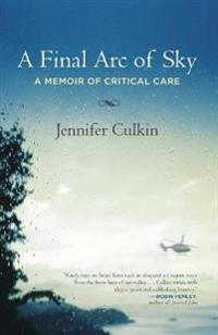 A Final Arc of Sky