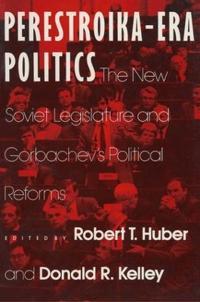 Perestroika-Era Politics