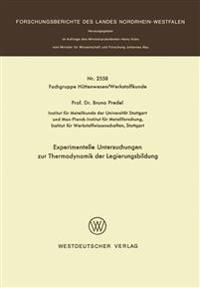 Experimentelle Untersuchungen Zur Thermodynamik Der Legierungsbildung