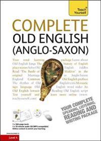 Teach Yourself Complete Old English Anglo-saxon