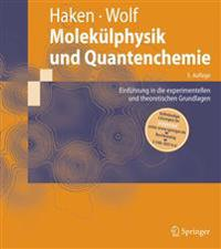 Molekulphysik Und Quantenchemie