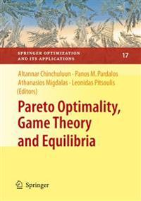 Pareto Optimality, Game Theory and Equilibria