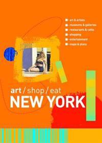 Art, Shop, Eat New York