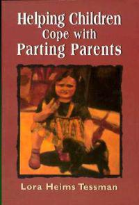 Helping Children Cope With Parting Parents