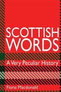 Scottish words - a very peculiar history