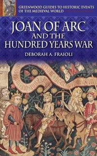 Joan Of Arc And The Hundred Years War