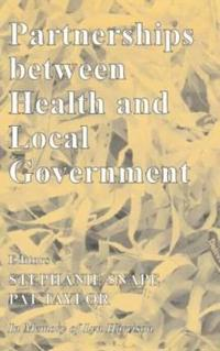 Partnerships Between Health and Local Government