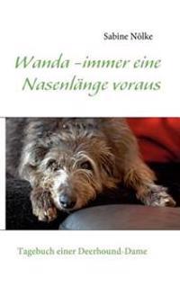 Wanda - Immer Eine Nasenl Nge Voraus