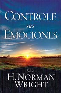 Controle Sus Emociones: Controlling Your Emotions