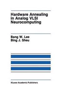 Hardware Annealing in Analog Vlsi Neurocomputing