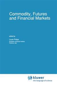 Commodity, Futures and Financial Markets