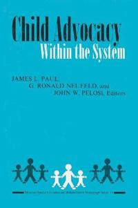 Child Advocacy Within the System