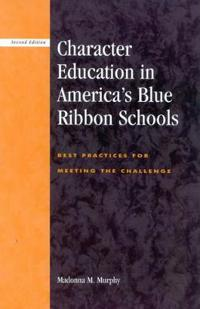 Character Education in America's Blue Ribbon Schools