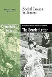 Women's Issues in Nathaniel Hawthorne's the Scarlett Letter