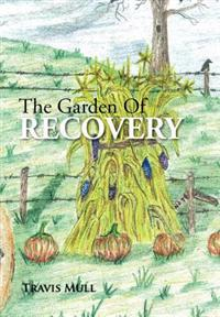The Garden of Recovery