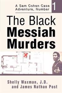The Black Messiah Murders