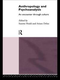 Anthropology and Psychoanalysis