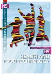 National 5 health & food technology study guide