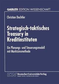 Strategisch-Taktisches Treasury in Kreditinstituten
