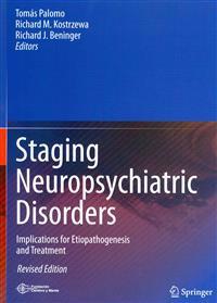 Staging Neuropsychiatric Disorders