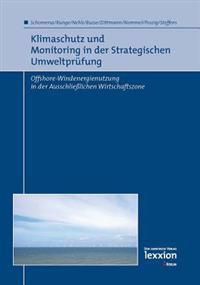 Klimaschutz Und Monitoring in Der Strategischen Umweltprufung: Offshore-Windenergienutzung in Der Ausschliesslichen Wirtschaftszone