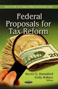 Federal Proposals For Tax Reform
