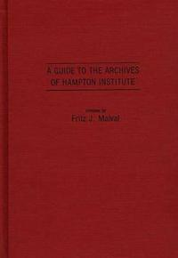 A Guide to the Archives of Hampton Institute