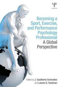 Becoming a Sport, Exercise, and Performance Psychology Professional