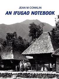 An Ifugao Notebook