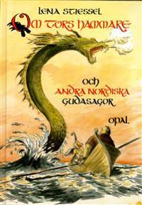 Om Tors hammare och andra nordiska gudasagor
