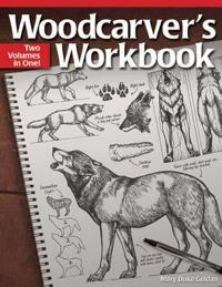 Woodcarver's Workbook