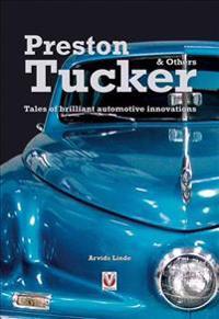 Preston Tucker & Others