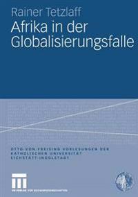 Afrika in Der Globalisierungsfalle