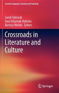 Crossroads in Literature and Culture